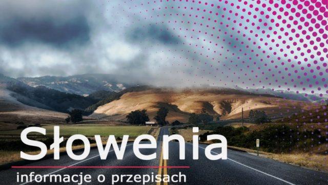 Winiety 2020 – wszystko, co powinni Państwo o nich wiedzieć – Słowenia