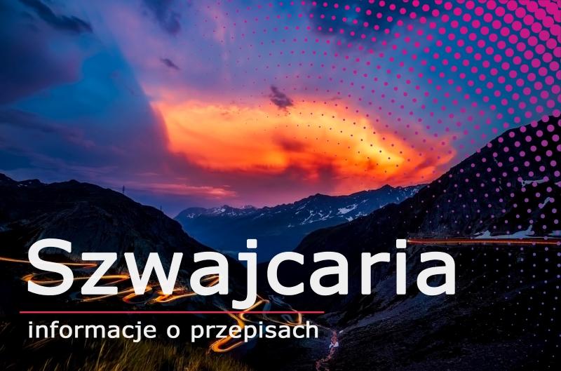 Winiety 2020 – wszystko, co powinni Państwo o nich wiedzieć – Szwajcaria