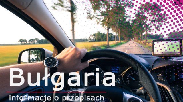 Winiety 2020 – wszystko, co powinni Państwo o nich wiedzieć – Bułgaria